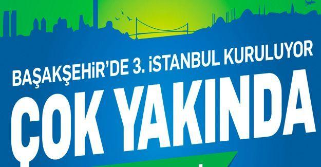 3. İstanbul Başakşehir projesi fiyat!