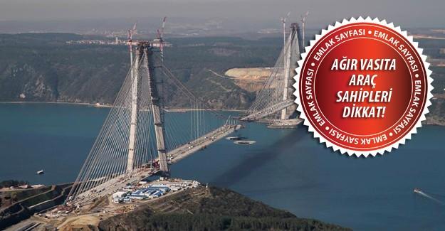 3. Köprü 26 Ağustos Cuma günü açılıyor!
