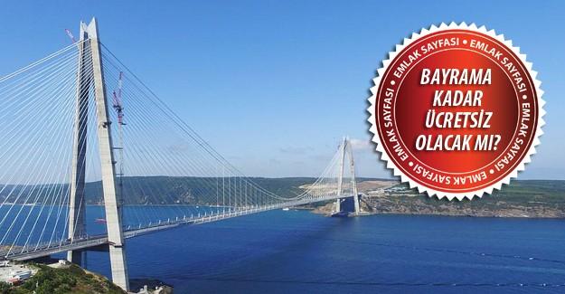 Yavuz Sultan Selim Köprüsü ne zaman açılacak?