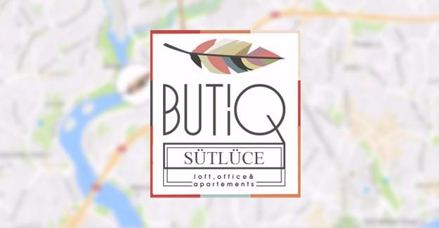 Butiq Yaşam Sütlüce Beyoğlu'nda yükselecek!