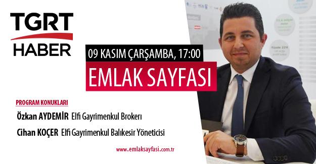 Emlak Sayfası'nın bugünkü konukları Özkan Aydemir ve Cihan Koçer olacak!