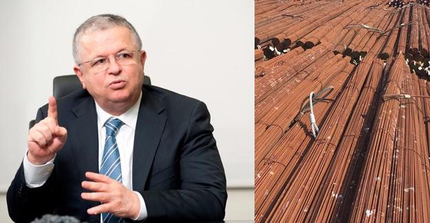'Kalitesiz inşaat çeliği ithalatının önüne geçilmeli'!