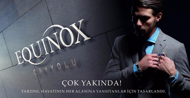 Equinox Çayyolu projesinde satışlar başladı!