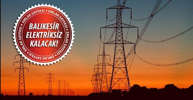 Balıkesir'de elektrik kesintisi! 31 Ağustos 2015