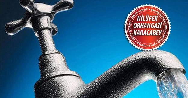 Bursa su kesintisi! 9 Mayıs 2016