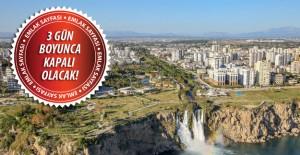 Antalya'da kapalı yol uyarısı!