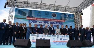 'SPK ve BDDK finans merkezinin kalbi olacak!'