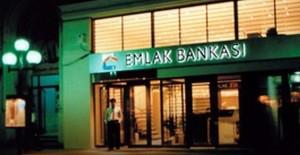 Emlak Bankası 2018'de açılıyor!