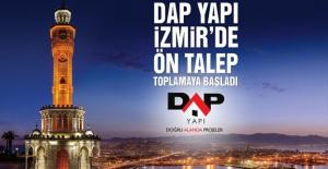 Dap Yapı İzmir projesi ön talep topluyor!