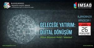 8. Uluslararası İnşaatta Kalite Zirvesi 26 Ekim'de İstanbul'da yapılacak!