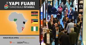 Turkeybuild İstanbul bu yıl Afrika'dan 3 ülkeyi ağırlayacak!