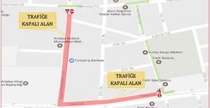 Antalya Defterdarlık Kavşağı ile Yıldız Caddesi'nin bir bölümü trafiğe kapatılacak!