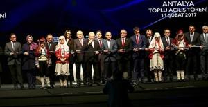 Antalya'da 67 tesisin toplu açılışı yapıldı!