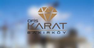 Ofis Karat Bakırköy ön talep topluyor!