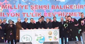 Balıkesir'de 175 milyon lira değerinde 31 adet tesisin temel atma ve açılışı yapıldı!