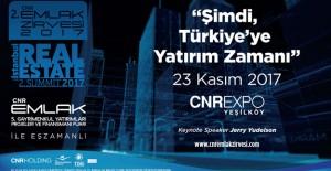 CNR Emlak İstanbul Zirvesi 23 Kasım'da başlıyor!