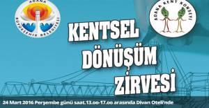 Adana'da Kentsel Dönüşüm Zirvesi bugün!