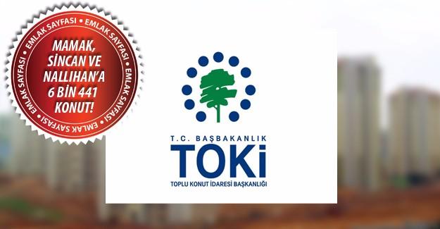 TOKİ'den Ankara'ya 6 bin 441 konutluk ihale takvimi!