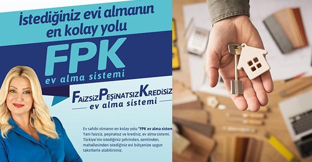 Fuzul Ev FPK sistemi ile ev sahibi yapıyor!