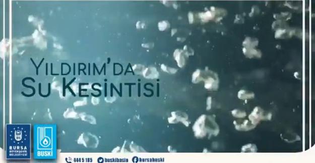 Yıldırım su kesintisi 22 Ocak 2019!
