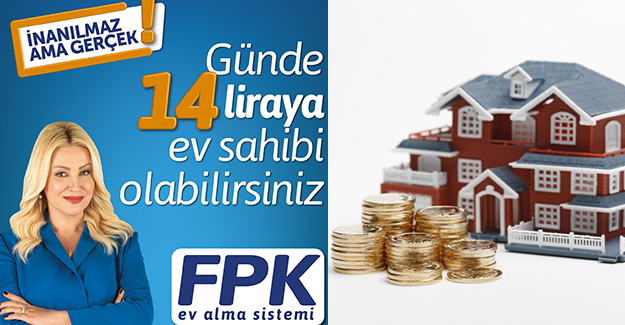 Fuzulev FPK ev alma sistemi ile günde 14 TL ödemeyle ev sahibi olmak mümkün!