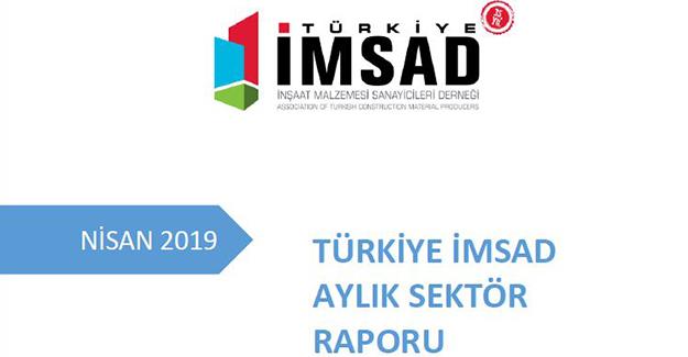 Türkiye İMSAD Nisan 2019 sektör raporu açıklandı!