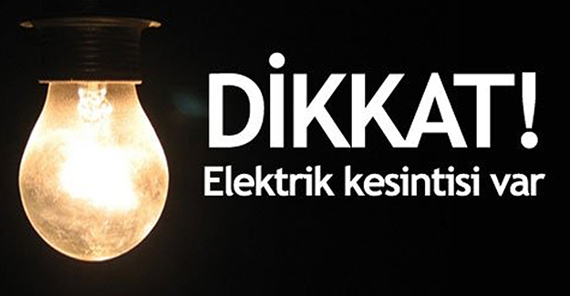 Bursa elektrik kesintisi 9-10-11 Mart 2021!