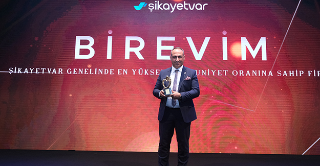 Birevim, 'En Yüksek Müşteri Memnuniyeti Ödülü'ne layık görüldü!