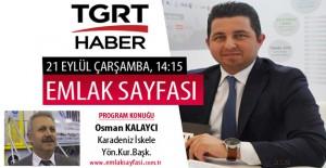 Emlak Sayfası'nın bugünkü konuğu Osman Kalaycı!