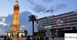 Fitch, İzmir Belediyesi'nin notunu açıkladı!