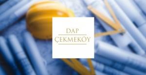 Dap Çekmeköy projesi geliyor!