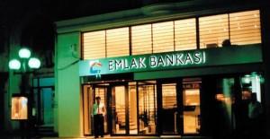 Emlak Bankası yakında açılacak!