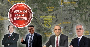 Bursa'da kentsel dönüşüm nerelerde olacak ? İşte açıklanan bölgeler...