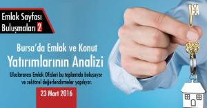 Emlak ve konut yatırımlarının analizi 23 Mart'ta!