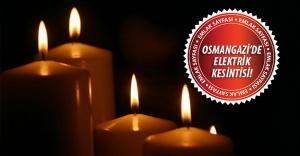 Osmangazi'de elektrik kesintisi! 31 Ağustos 2015